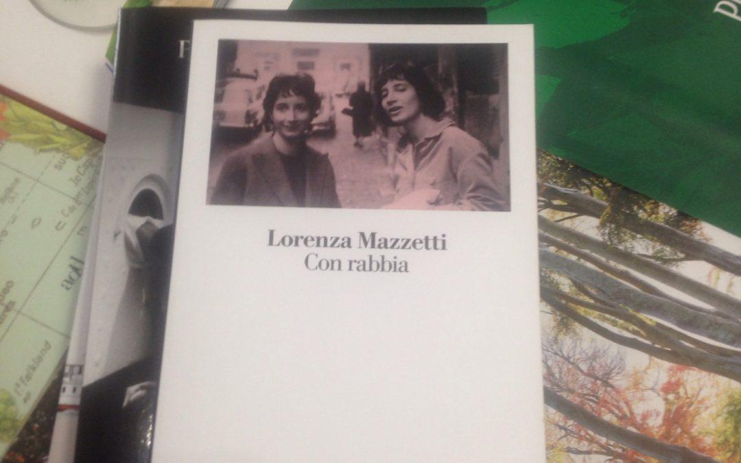 Con rabbia di Lorenza Mazzetti