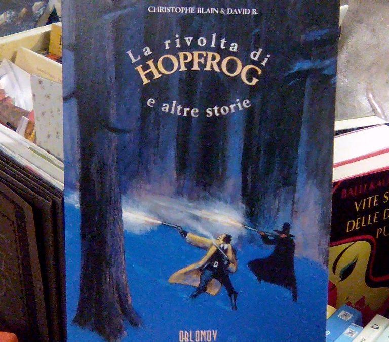 La rivolta di Hopfrog e altre storie